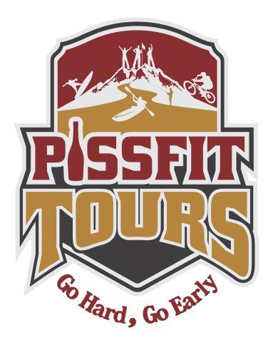 Pissfit Tours